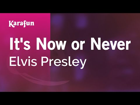 Karaoke It's Now Or Never - Elvis Presley *