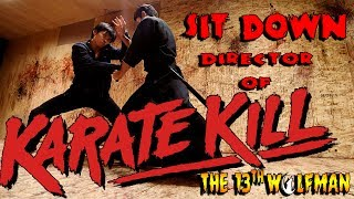 SIT DOWN: Karate Kill Edition Kurando Mitsutake, Katarina Liegh Waters, Kirk Geiger