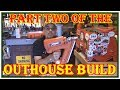 HOW TO BUILD AN OUTHOUSE PART TWO -  PART ONE IN DESCRIPTION BELOW