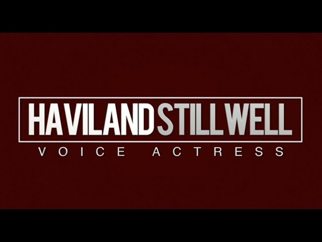 HAVILAND STILLWELL VO reel - Animation + Gaming Voice Actress