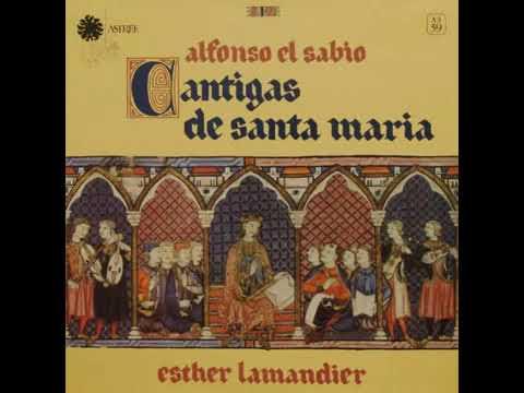 Cantigas de Santa Maria - Alfonso X El Sabio (siglo XIII)