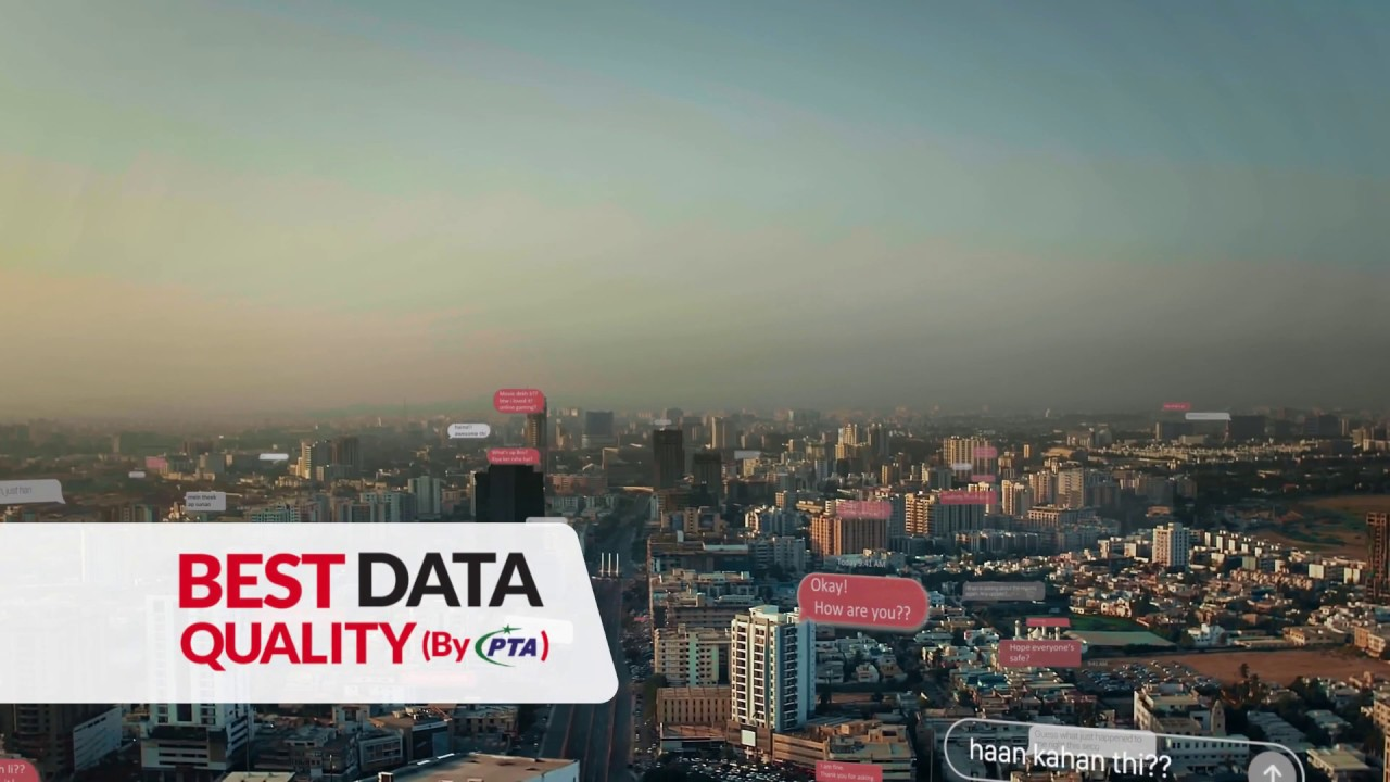 Pakistan No.1 Network with the Best Data Quality!
