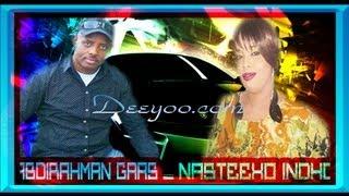 Nasteexo Indho and Abdirahmna Gaas Hees Cusub QARNI by Deeyoo Somali Music