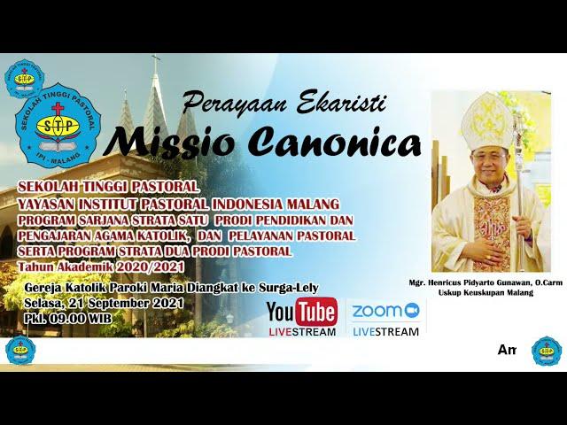 Perayaan EKaristi Missio Canonica STP - Yayasan IPI Malang ||Selasa, 21 September 2021||