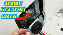 How to Install 6/3 Oven Power Cable, 4-Wire Outlet to Electrical Panel