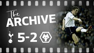 THE ARCHIVE | SPURS 5-2 WOLVES | Robbie Keane hat-trick and Stephane Dalmat thunderbolt!