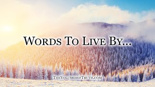 """Words To Live By 52-53 """"Believing without Seeing & Freedom"""""""
