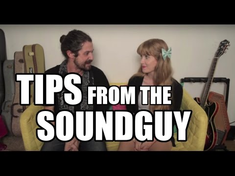 Tips from the Soundguy
