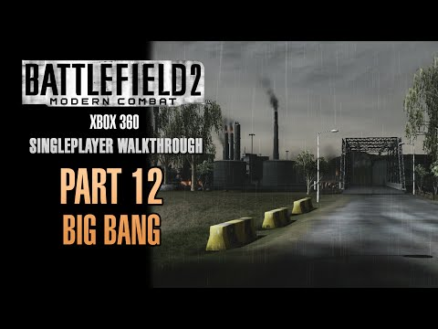 Battlefield 2: Modern Combat Walkthrough (Xbox 360) - Part 12 - Big Bang