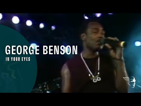 """George Benson - In Your Eyes (From """"Live In Montreux 1986"""" DVD)"""