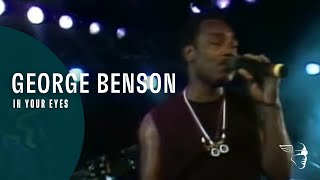 "George Benson - In Your Eyes (From ""Live In Montreux 1986"" DVD)"