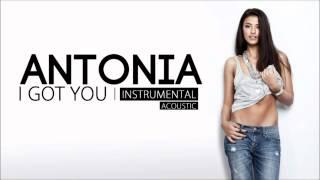 Antonia - I Got You ( Acoustic Instrumental ) Lyrics / Versuri