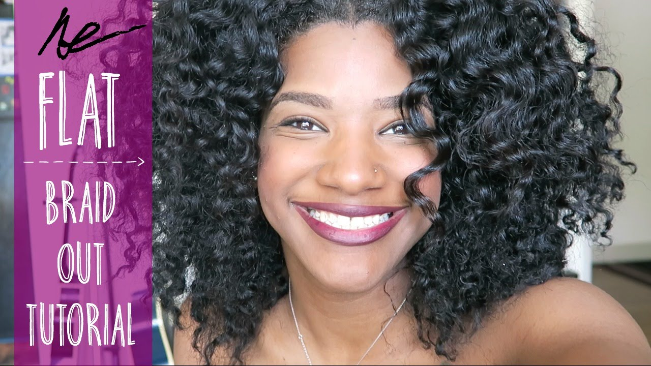 Natural Hair | Flat Braid Out Tutorial - YouTube