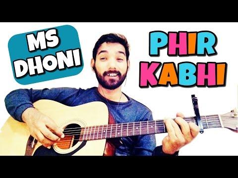 Phir Kabhi Guitar lesson MS Dhoni
