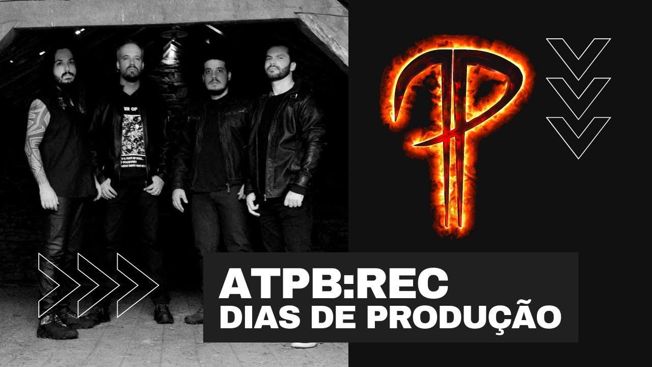 """ATPB:REC - """"Dias de Produção"""""""