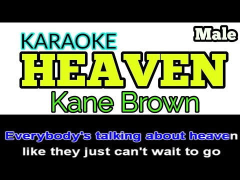 Heaven - Kane Brown (LYRICS + KARAOKE)