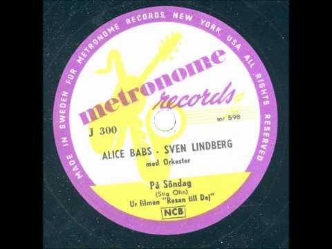 Alice Babs Sven Lindberg - På Söndag