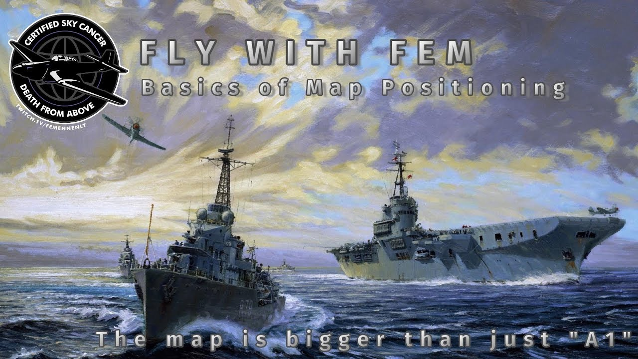fly with fem  7 basic map positioning tips