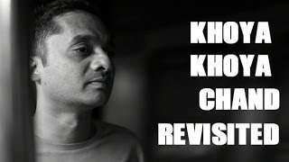 Jamaican Farewell v/s Khoya Khoya Chand | Revisited