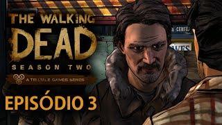 The Walking Dead : The Game - Temporada 2 - Episódio 3 [ Legendado em PT-BR - Telltale Games ]
