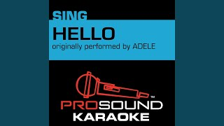 Prosound Karaoke Band Hello Originally Performed By Adele Instrumental