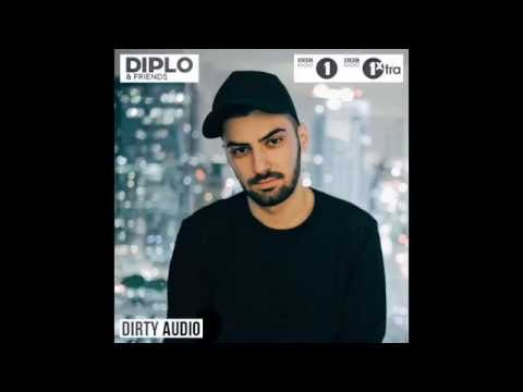 Dirty Audio - Diplo & Friends Mix