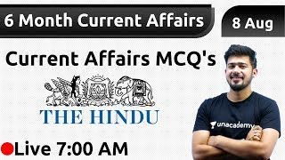 7 00 AM Daily Current Affairs By Kush Sir 8 Aug 2019 6 Month MCQ S