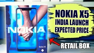 Nokia X5 India Launch, Expected Price, This Can Be Real Mi A2 Lite Killer!