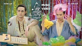HUỲNH LẬP | MV VẬY COI ĐƯỢC KHÔNG? | BÙI CÔNG NAM [Ai Chết Giơ Tay OST] - OFFICIAL