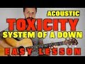System of a Down Toxicity Easy Lesson