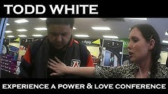 Todd White - Come Experience A Power & Love Conference