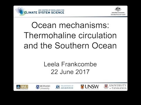 Ocean mechanisms: Thermohaline circulation and the Southern Ocean (Leela Frankcombe)