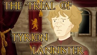 Repeat youtube video The Trial of Tyrion Lannister