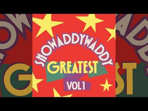 Showaddyaddy - Greatest Vol 1 (Full Album Upload)