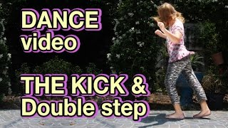 Shuffle dance video - practicing The Kick & Double Step - Girl dancing