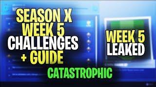*NEW* Fortnite SEASON 10 WEEK 5 CHALLENGES LEAKED + GUIDE! ALL SEASON 10 WEEK 5 CHALLENGES