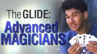 Sleight Of Hand Technique: The Glide: Advanced Magicians