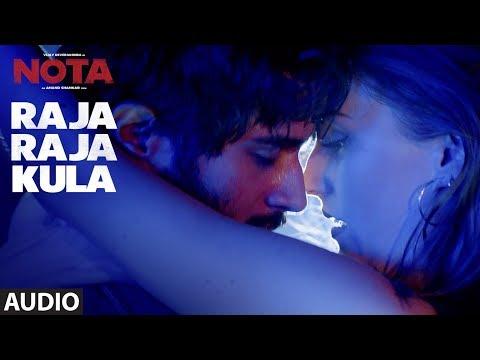 Raja Raja Kula Full Audio Song  || NOTA Tamil Movie || Vijay Deverakonda || Sam C.S || Anand Shankar