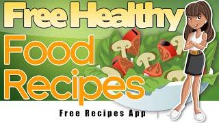 Free Healthy Food Recipes - Free Google Play App