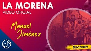 La Morena - Manuel Jimenez