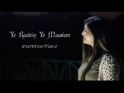 Yeh Ratein Yeh Mausam | Dilli Ka Thug | Cover by Shambhavi Thakur