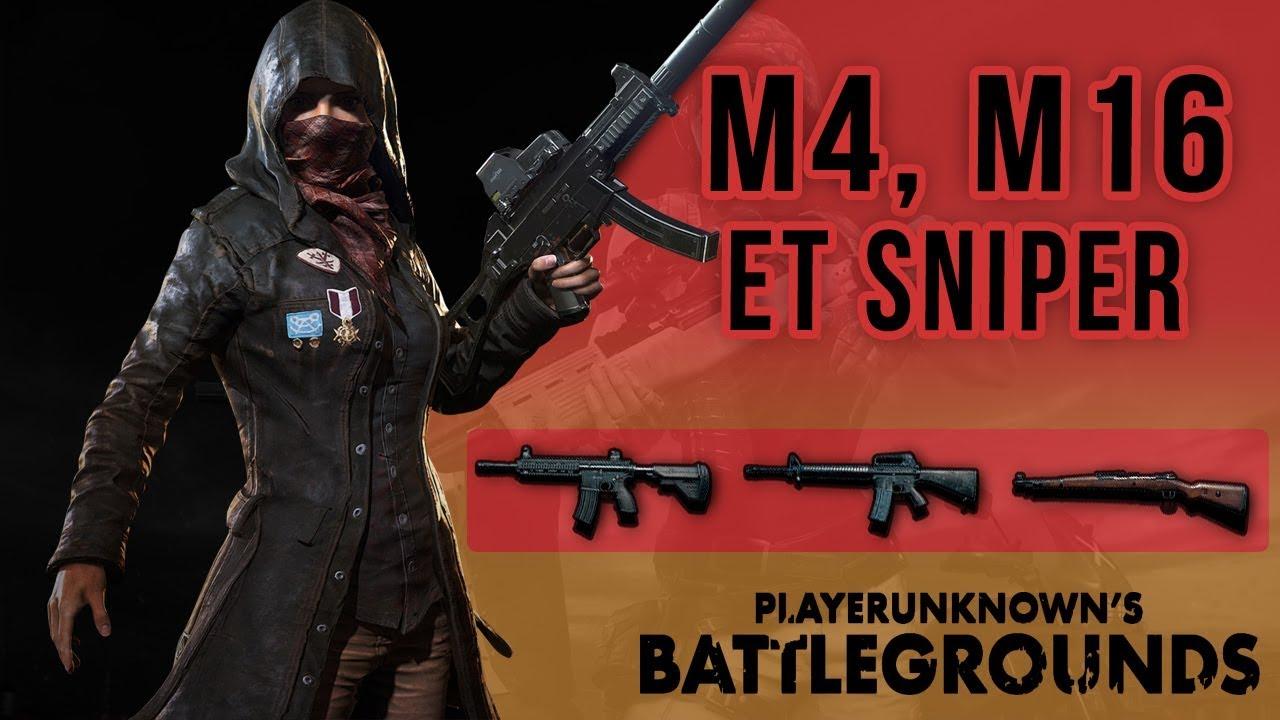 PUBG : M4, M16 Et Sniper !