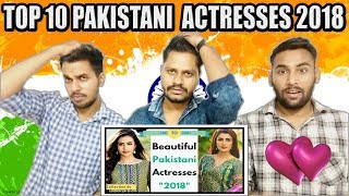 Indian Shocking Reaction on Top 10 Beautiful Pakistani Actress 2018 | Krishna Views