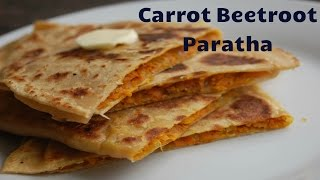 Carrot Beetroot Paratha Recipe - Indian Bread