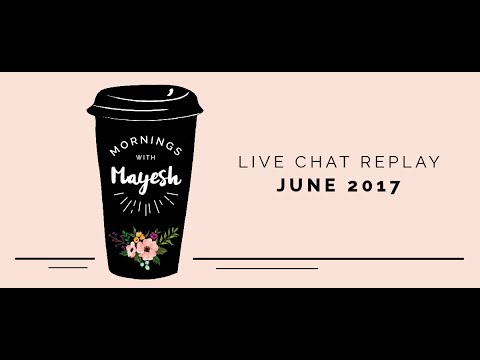 Mornings with Mayesh: June 2017