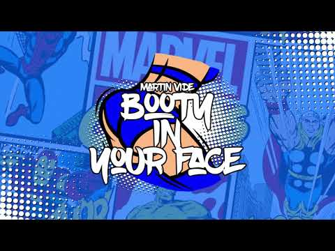 Martin Vide - Booty In Your Face (Extended Mix)