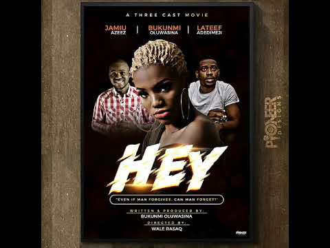 Download Bukunmi Oluwasina - Hey (Movie)