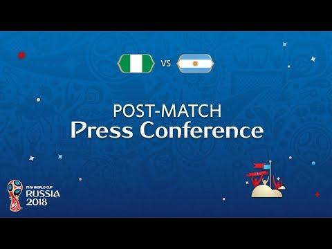 FIFA World Cup™ 2018: Nigeria v. Argentina - Post-Match Press Conference