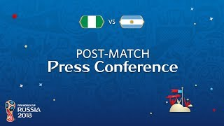 fifa world cup 2018 nigeria v argentina - post-match press conference