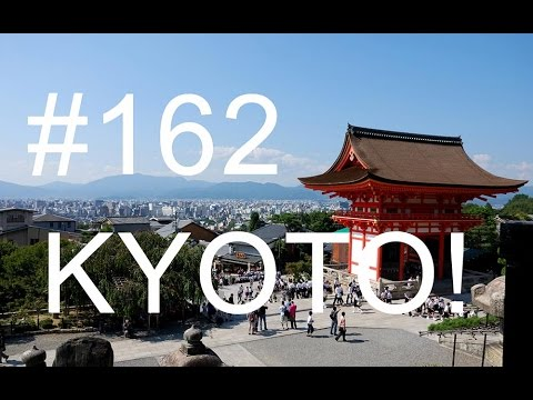 162 - First day in Kyoto Japan Tour